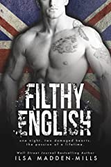 Filthy English (British Bad Boys Book 2) Kindle Edition