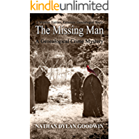The Missing Man: A Morton Farrier novella (The Forensic Genealogist Book 6) (English Edition)