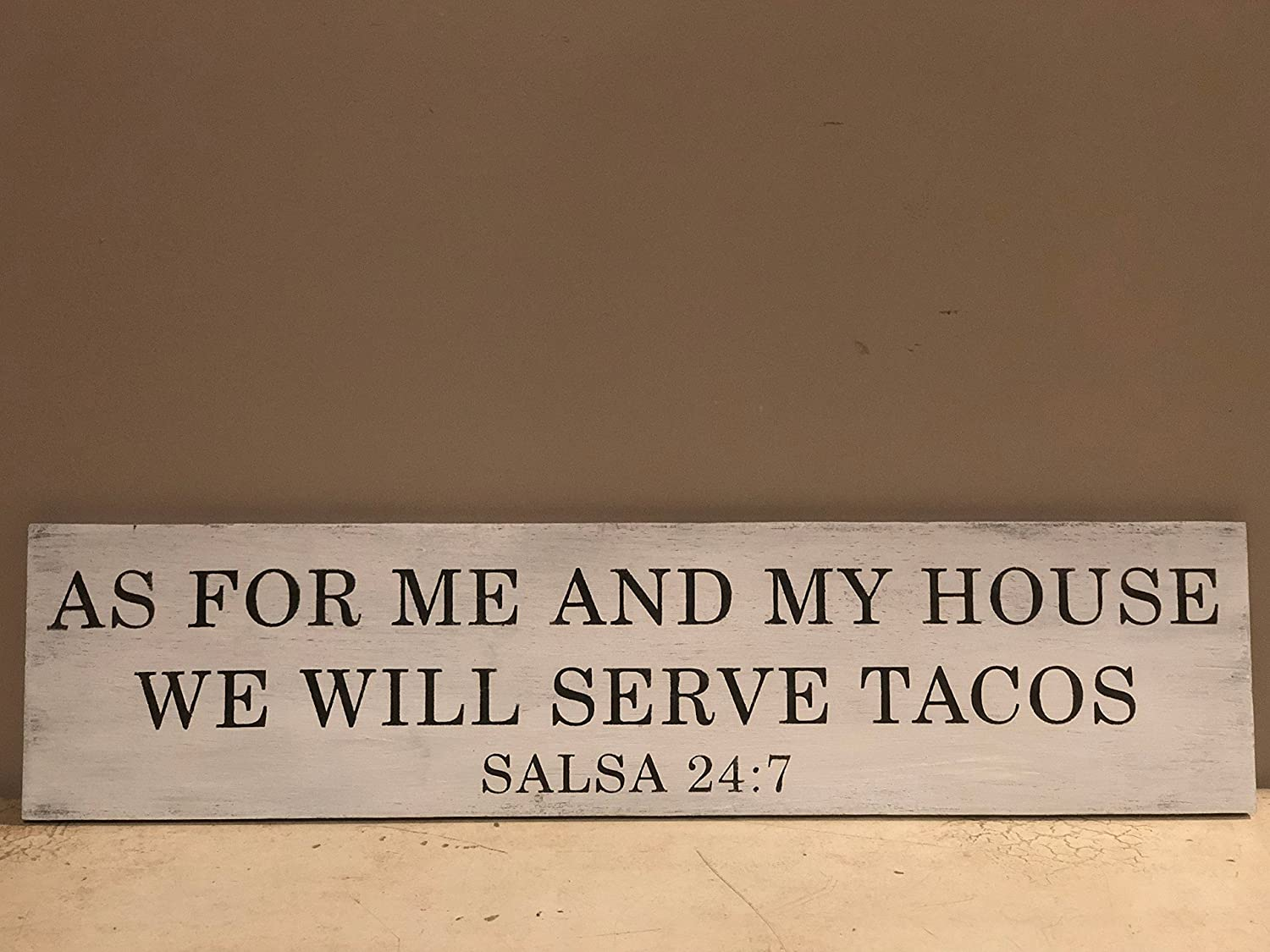 247 Kitchen.Amazon Com As For Me And My House We Will Serve Tacos Salsa 247
