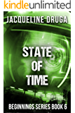 State of Time: Beginnings Series Book 6
