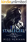 The Stablegirl (a fetish pony play erotic romance)