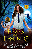 Hexes and Hounds: Supernatural Academy Reverse Harem (Beautiful Beasts Academy Book 3) (English Edition)