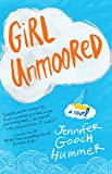 Girl Unmoored: A Novel