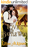 Love's Battle Won (The Rileys of Misty Creek Series) (A Western Romance Story)