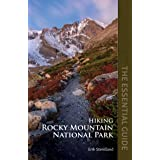 Hiking Rocky Mountain National Park: The Essential Guide