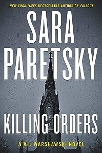 Killing Orders (V.I. Warshawski Novels Book 3)