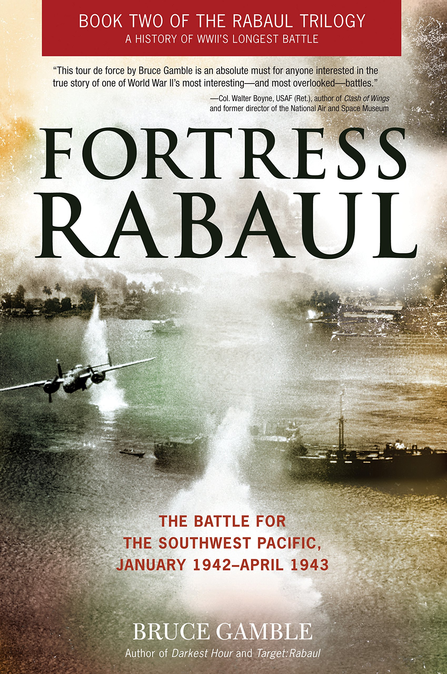 Read Online Fortress Rabaul: The Battle for the Southwest Pacific, January 1942-April 1943 ebook