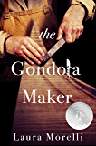The Gondola Maker: A Novel of 16th-Century Venice