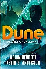 Dune: The Duke of Caladan (The Caladan Trilogy Book 1) Kindle Edition