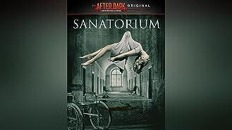 After Dark Originials: Sanatorium