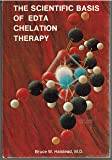 The Scientific Basis of Edta Chelation Therapy