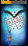 Failed 1: GayShifterFantasy (German Edition)