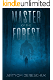Master of the Forest: A Horror Novel Set in Siberia