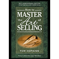 How to Master the Art of Selling (English Edition)