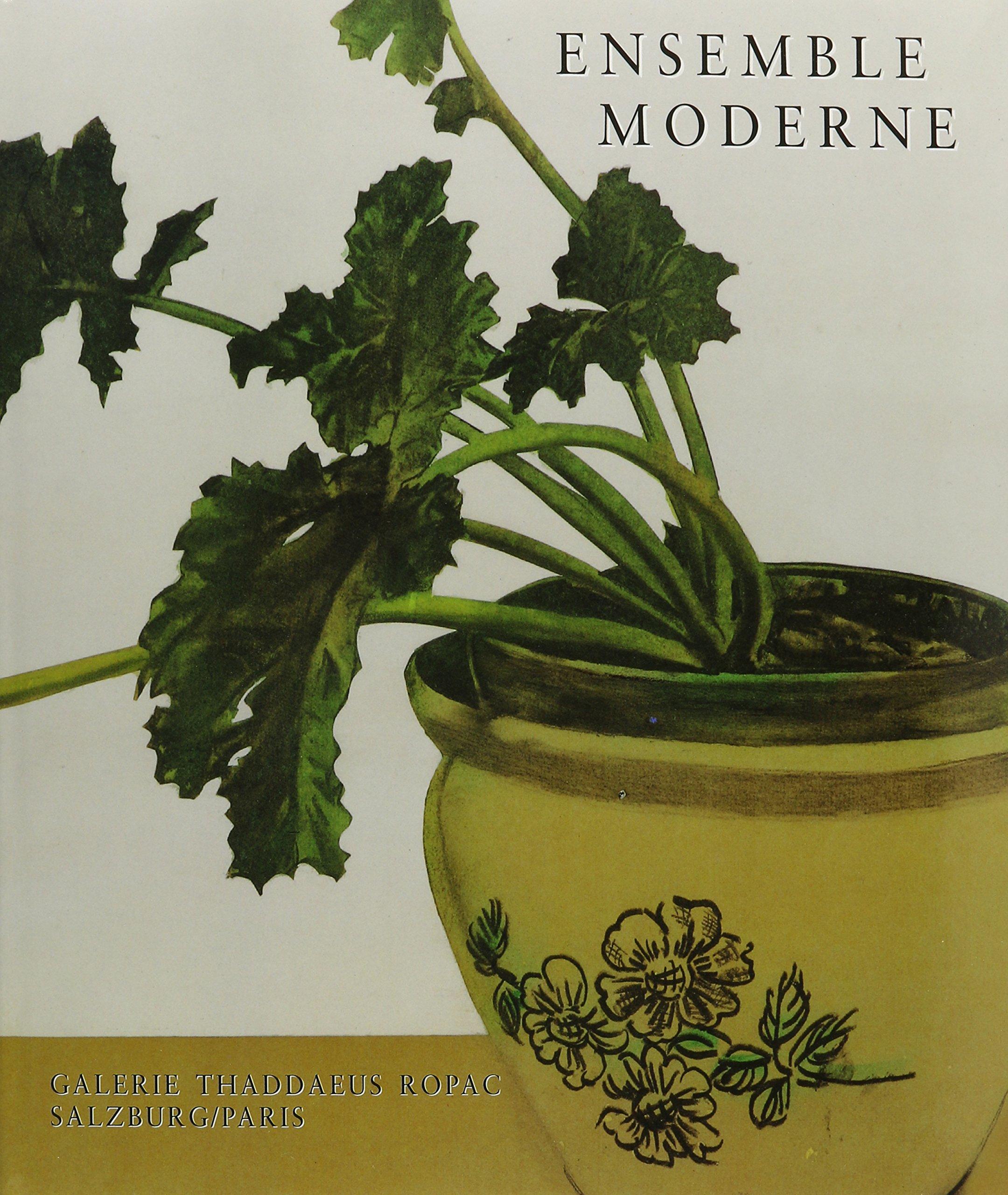 Ensemble Moderne: The Still Life in Modern Art