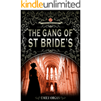 The Gang of St Bride's: A Victorian Murder Mystery (Penny Green Series Book 9) (Penny Green Victorian Mystery Series)