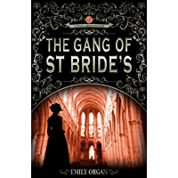 The Gang of St Bride's: A Victorian Murder Mystery (Penny Green Series Book 9) (Penny Green Victorian Mystery Series…