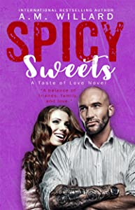 Spicy Sweets (A Taste of Love Book 4)