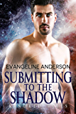 Submitting to the Shadow: Kindred Tales 27