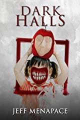 Dark Halls - A Horror Novel Kindle Edition