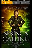 Spring's Calling: (An Urban Fantasy Novel) (Seasons of Magic Book 1)