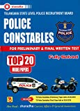 Telangana State Level Police Recruitment Board POLICE CONSTABLES Preliminary and Final test Top 20 Model Papers[ ENGLISH MEDIUM ]