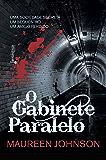 O gabinete paralelo (Sombras de Londres Livro 3)