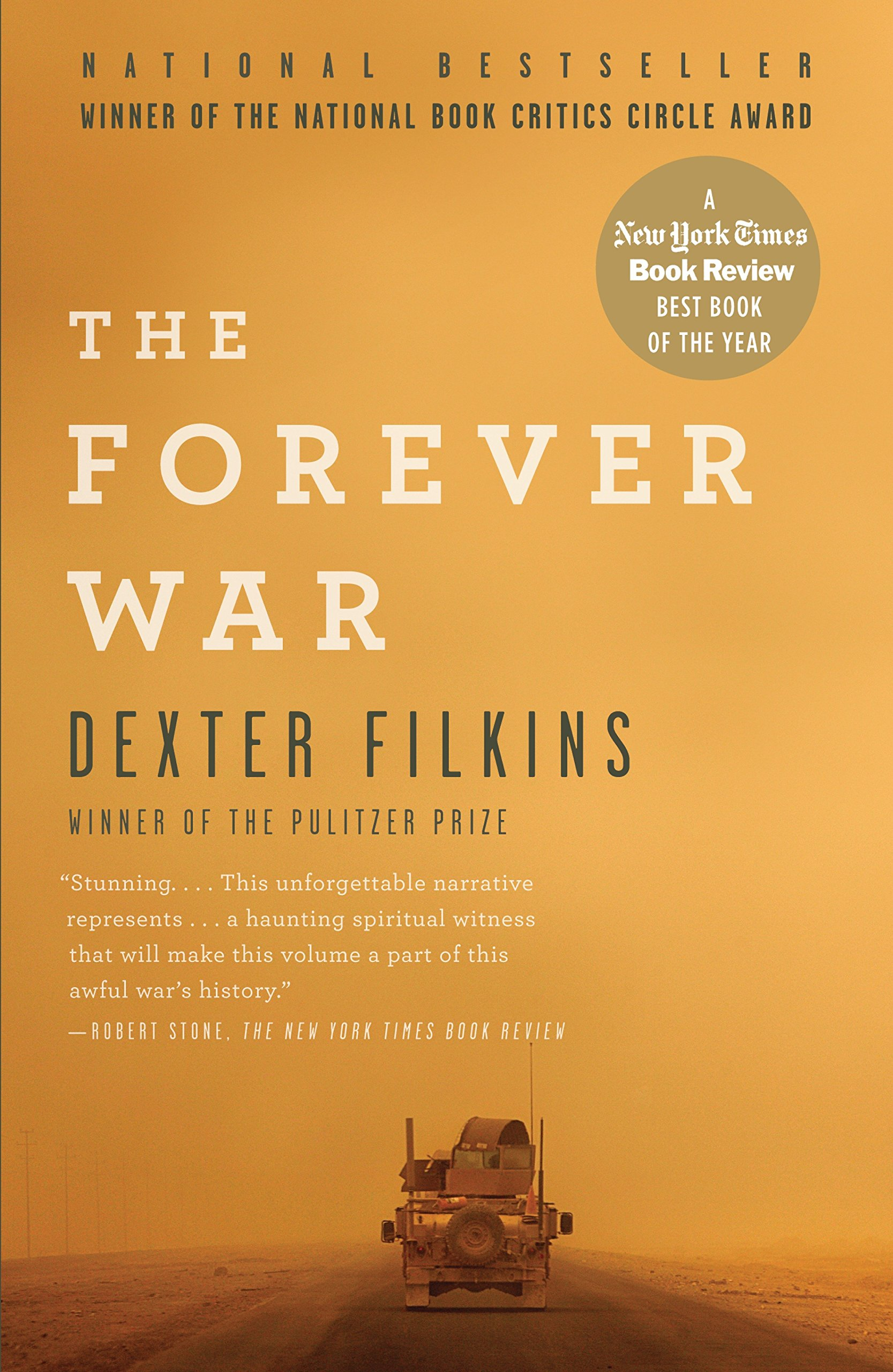 From Fifty Year War To Forever War >> Amazon Com The Forever War 8601420107779 Dexter Filkins Books