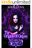 The Origins of Oriane: The Casket Girl Chronicles (Book 1)