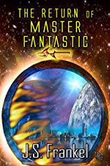 The Return of Master Fantastic Kindle Edition