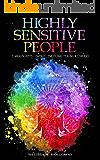 Highly Sensitive People: 3 Manuscripts : Empath, Emotional Healing & Chakras