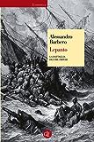 Lepanto: La battaglia dei tre imperi (Economica Laterza)
