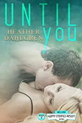 Until You (The Happy Endings Resort Series Book 11) Kindle Edition