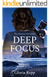Deep Focus (The Dumont Chronicles Book 2)