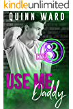 Use Me, Daddy (Club 83 Book 2)