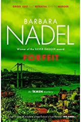 Forfeit (Ikmen Mystery 23) (Inspector Ikmen Mystery) Kindle Edition