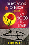 Of Blood and Angels (The Two Moons of Rehnor Book 3)