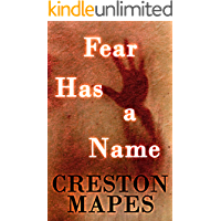 Fear Has a Name: A Haunting Contemporary Christian Thriller (The Crittendon Files Book 1)