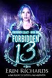 Forbidden Thirteen (Forbidden Legacy Book 1)