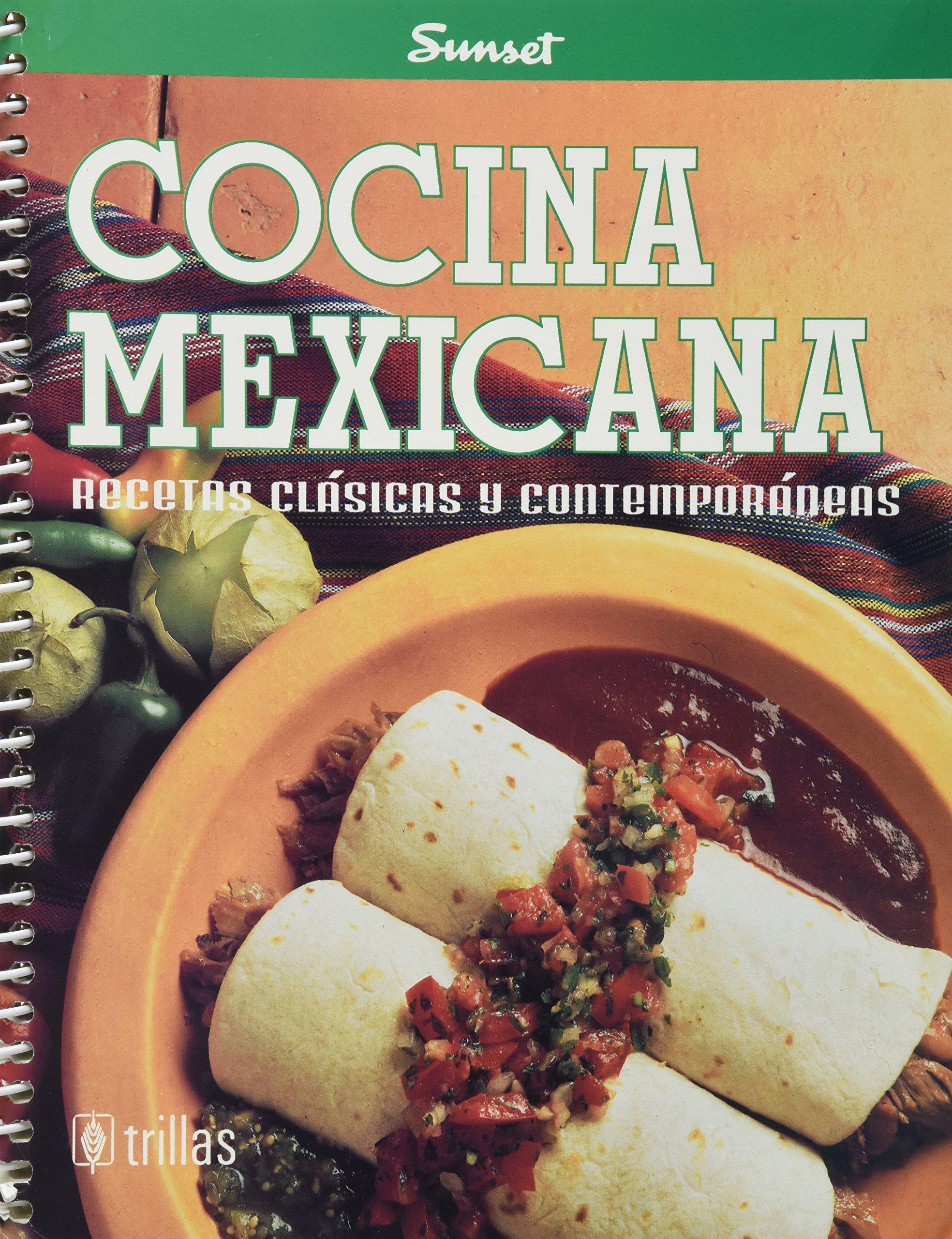 Cocina Mexicana Mexican Cuisine Recetas Clasicas Y