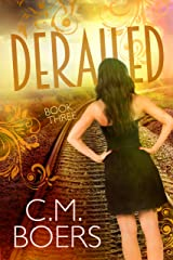 Derailed (The Obscured Series Book 3) Kindle Edition