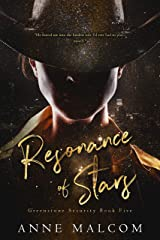 Resonance of Stars (Greenstone Security Book 5) Kindle Edition