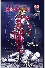 Superior Iron Man Vol. 2: Stark Contrast Kindle Edition