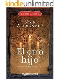 El otro hijo: Bono Especial Navidad (Spanish Edition)