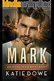 Mark: BWWM Romance (Members From Money Book 11)