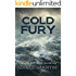 Cold Fury: King's Convicts III (Blaine McFadden Adventure Book 3)