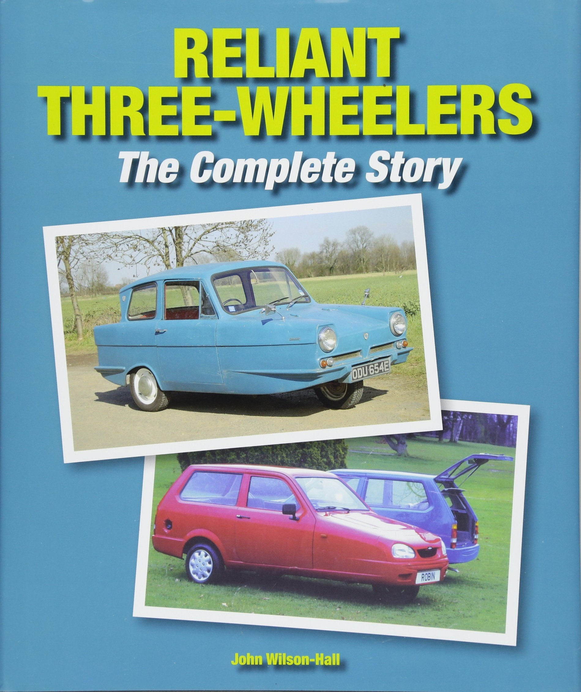 Reliant Three-Wheelers: The Complete Story PDF