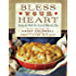 Bless Your Heart: Saving the World One Covered Dish at a Time