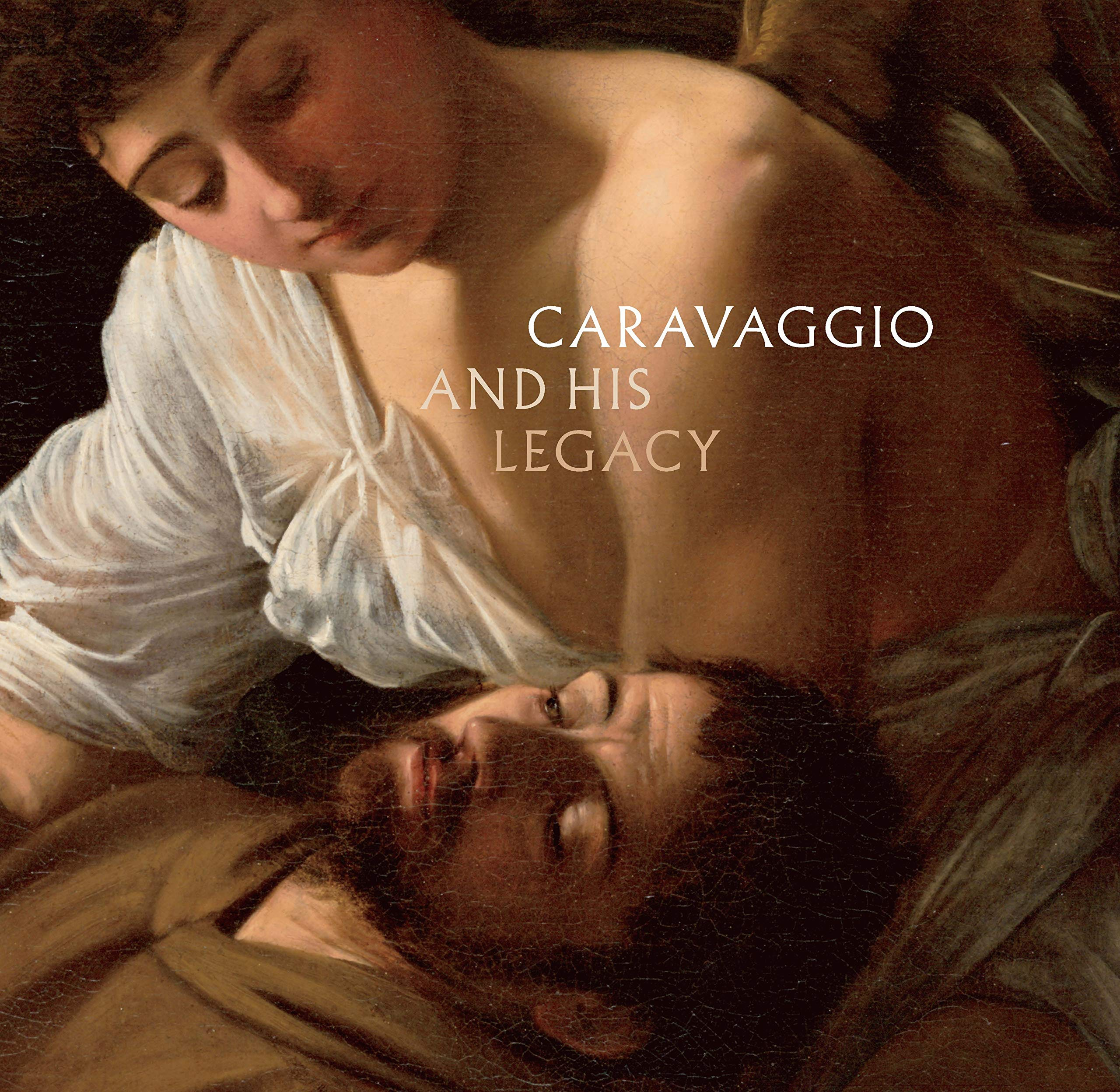 Caravaggio And His Legacy