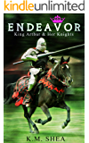 Endeavor (King Arthur and Her Knights Book 6) (English Edition)
